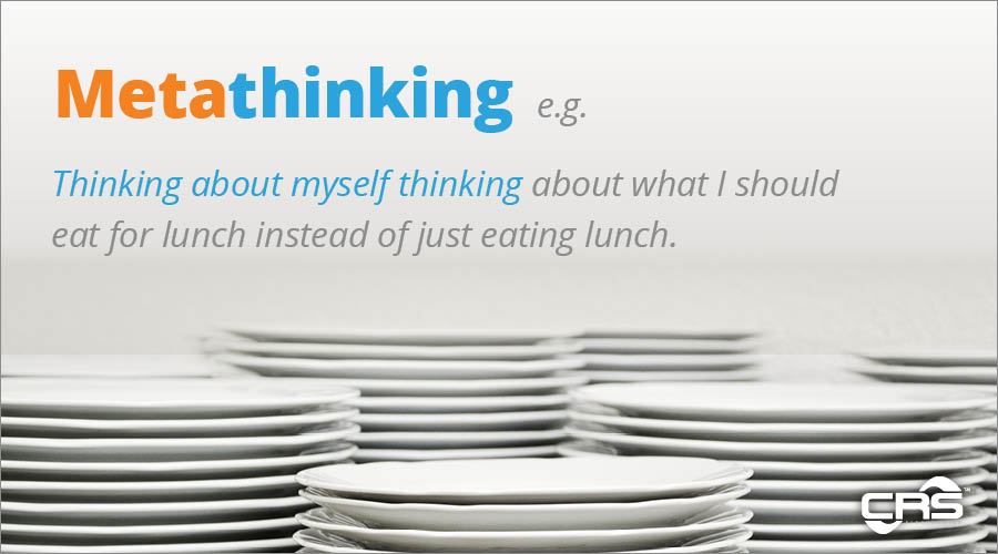 Metathinking e.g. Thinking about myself thinking about what I should eat for lunch instead of just eating lunch.